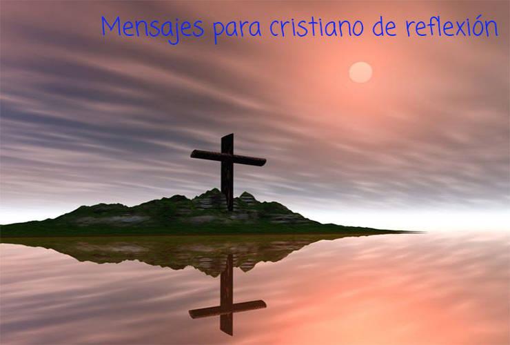Mensajes para Cristianos de Reflexión