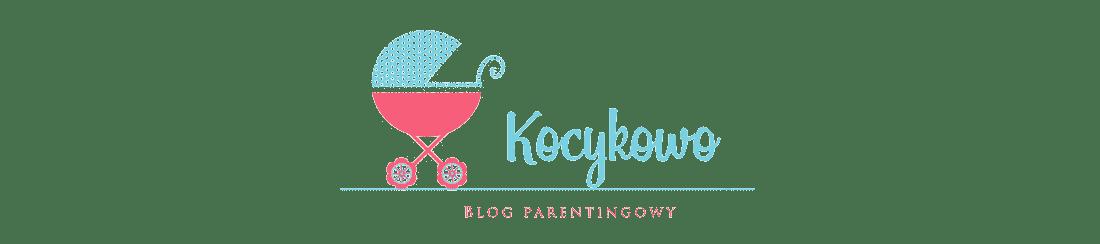 Kocykowo czyli Blog Parentingowy
