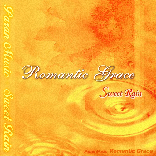 Sweet Rain – Romantic Grace – EP