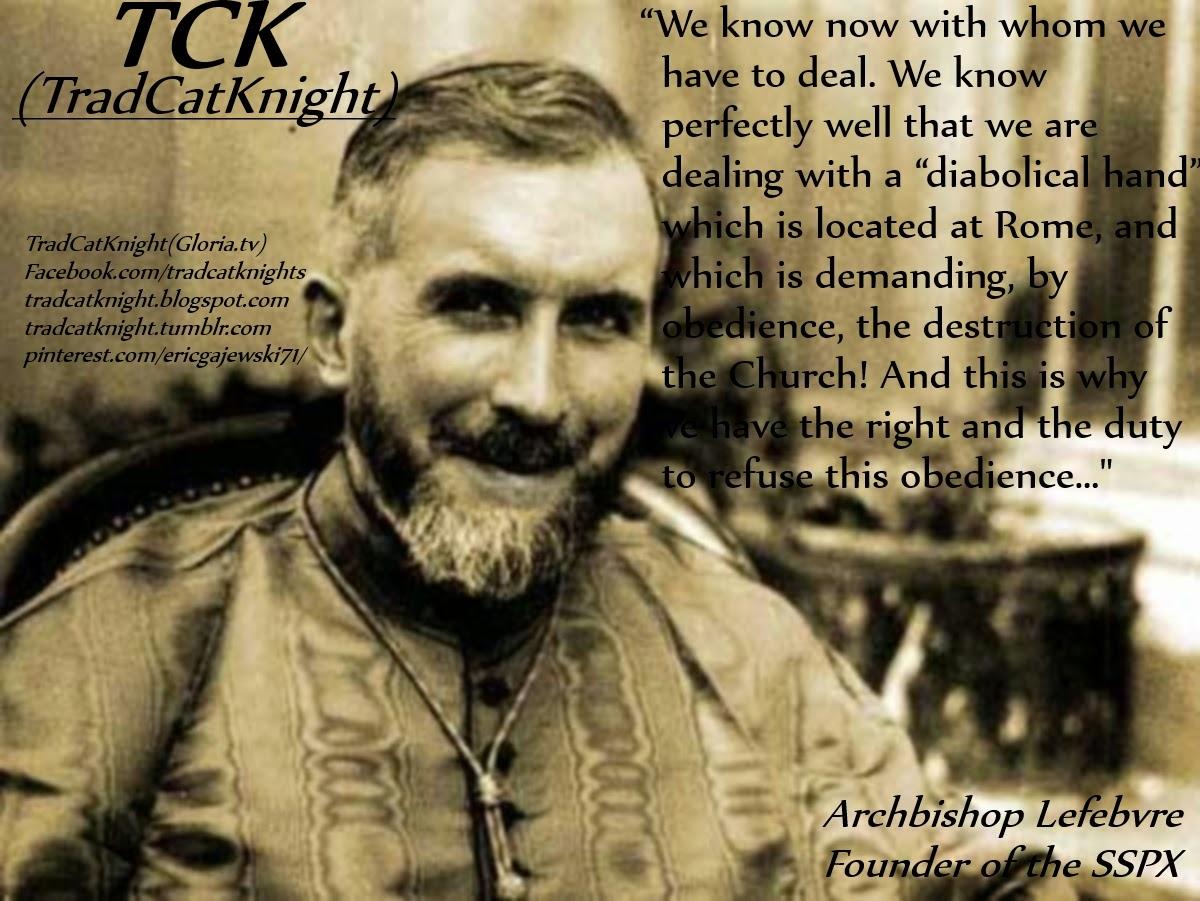 Archbishop Lefebvre Quotes II