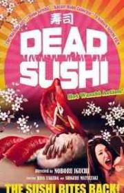 Ver Deddo sushi (Dead Sushi) (2012) Online