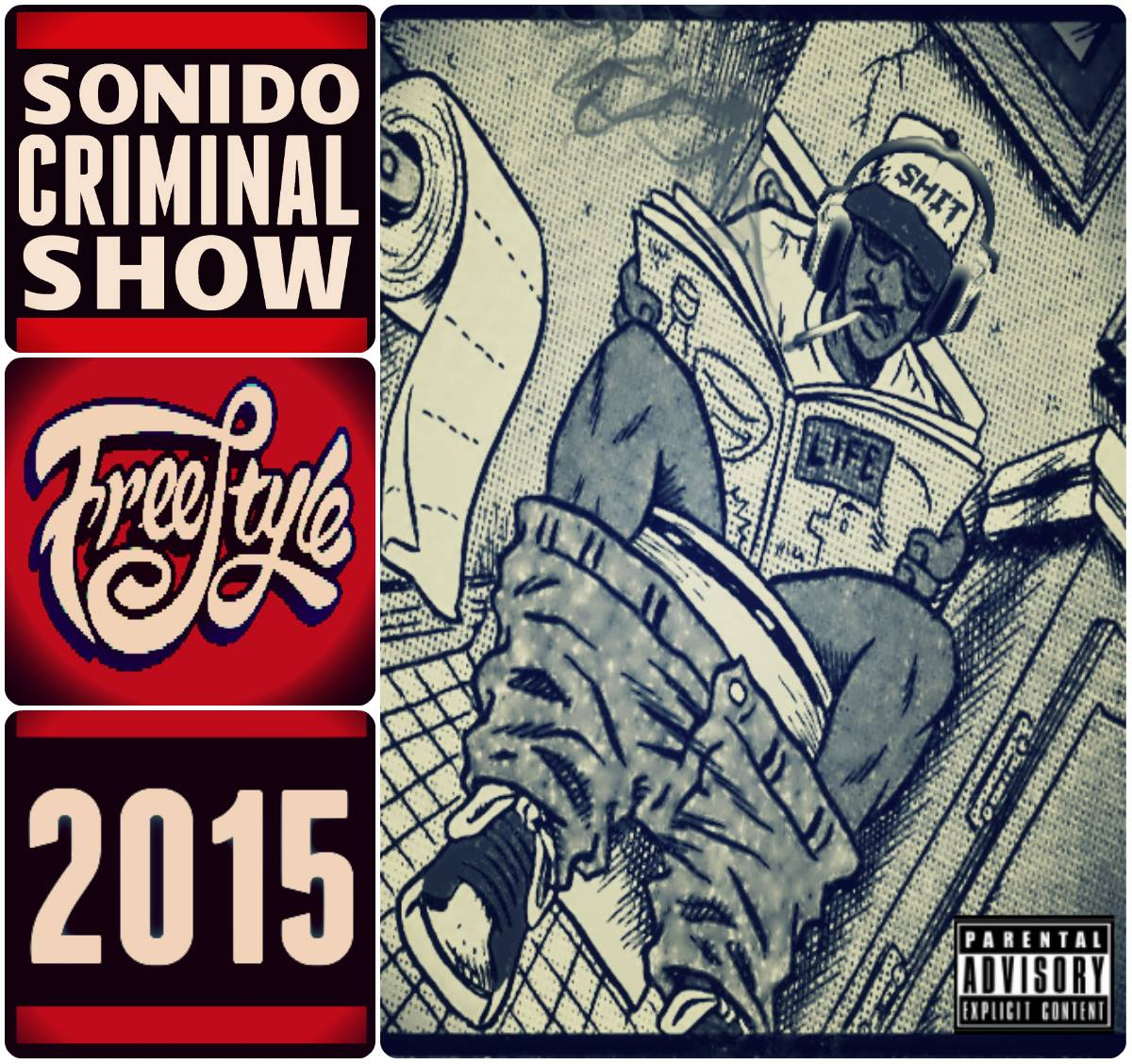 SONIDO CRIMINAL - FREESTYLES VOL. 4 2015 - RAPPIN WITH JOE - 2014 -2015