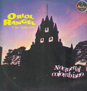 oriol rangel y nocturnal colombiano