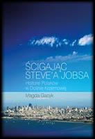 http://epartnerzy.com/ebooki/scigajac_steve_a_jobsa__historie_polakow_w_dolinie_krzemowej_p92362.xml?uid=215827