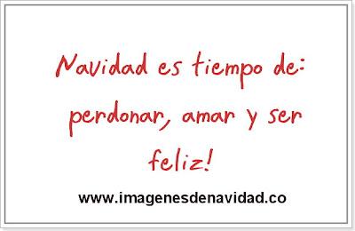 navidad es tiempo de perdonar, amar y ser feliz