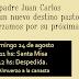 El domingo 24 despedida del Padre Juan Carlos en Parroquia Santa Mónica