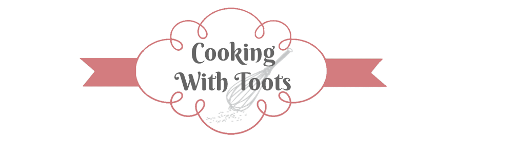 Cooking With Toots