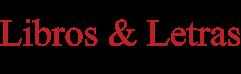LIBROS y LETRAS | Literatura. Colombia y América Latina