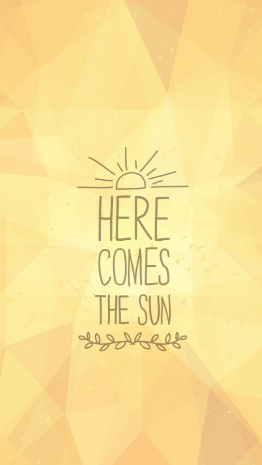 Here Comes The Sun  Galaxy Note HD Wallpaper