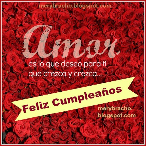 Tarjeta de cumpleaños con mensaje cristiano corto, saludos en imagen por cumpleaños de amiga, hermana, hija, hijo, deseos de amor en cumple por Mery Bracho.