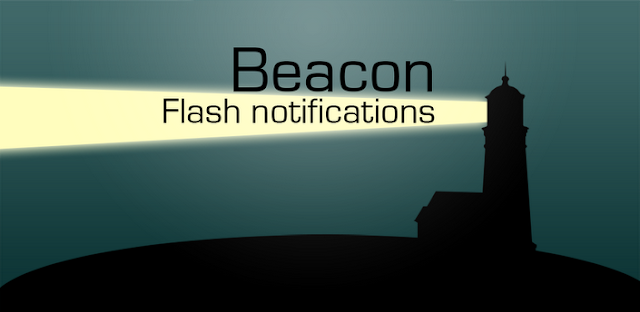 Beacon LED Flash notification v3.1 APK