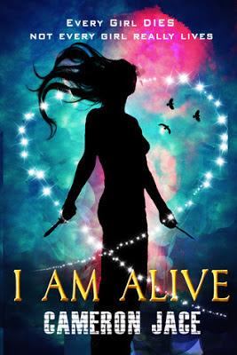 I Am Alive by Cameron Jace