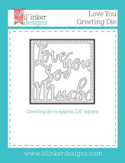 https://www.lilinkerdesigns.com/love-you-greeting-die/#_a_clarson