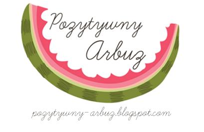 http://pozytywny-arbuz.blogspot.com/