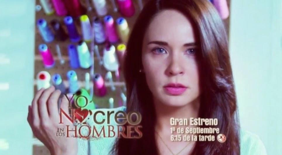 """MasQueTelenovelas: Tercer promocional de la telenovela """"Yo no creo en"""