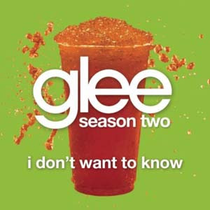 Glee - I Don't Want To Know Lyrics | Letras | Lirik | Tekst | Text | Testo | Paroles - Source: mp3junkyard.blogspot.com