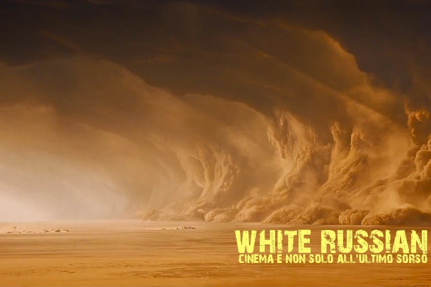 WhiteRussian: cinema (e non solo) all'ultimo sorso