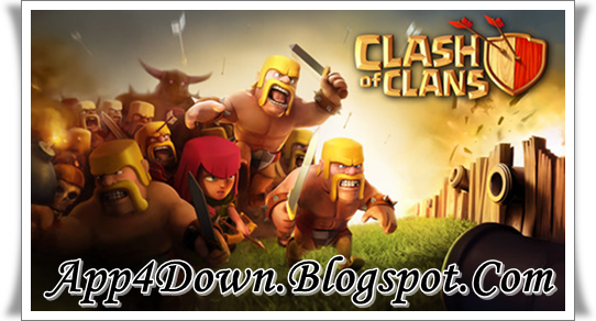 Clash of Clans 6.407.2 For Android APK Final Update Free Download