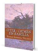 OTER. CRIMEN EN FAMILIA