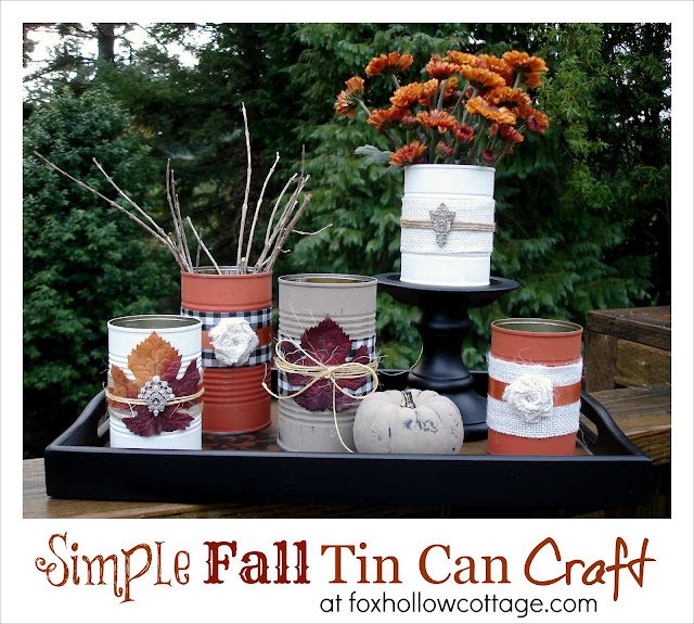 Fall+Tin+Can+Craft+Display+Table+Center+Piece+Vignette+1+foxhollowcottage Upcycled, Repurposed home decor ideas {Newbie with a twist party started}