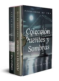 """Colección """"Puentes y Sombras"""""""