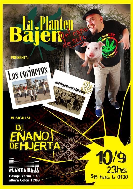 El Sabado veni a bailar con Los Cocineros + Diente de Leon + Enano de Huerta!!