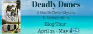 E. Michael Helms' DEADLY DUNES Blitz & Giveaway