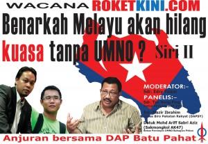Benarkah Melayu akan hilang kuasa tanpa UMNO?