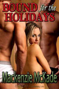 Bound For The Holidays by Mackenzie McKade