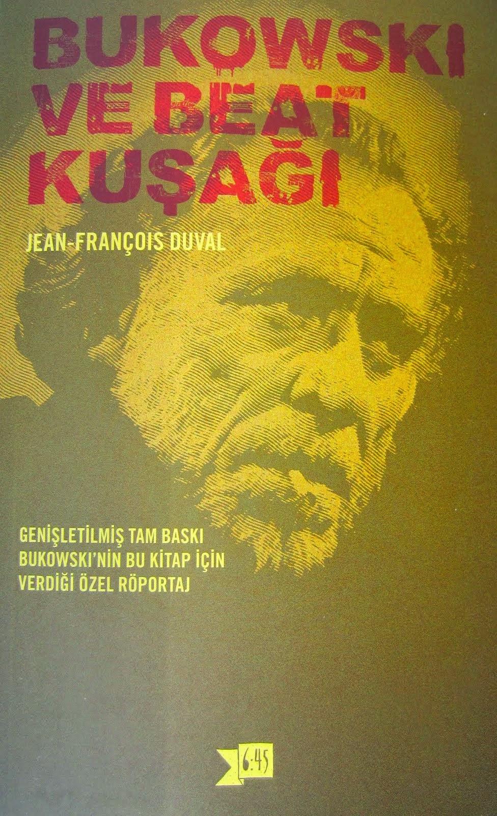 «Bukowski ve Beat Kusagi», éd. turque 2015.