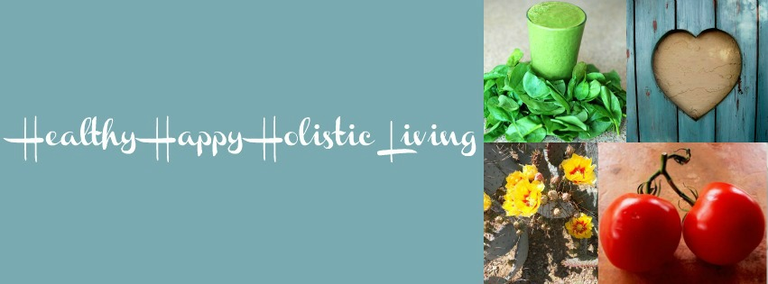 Healthy   Happy   Holistic   Living