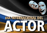 Da Internacional del Actor y la Actriz