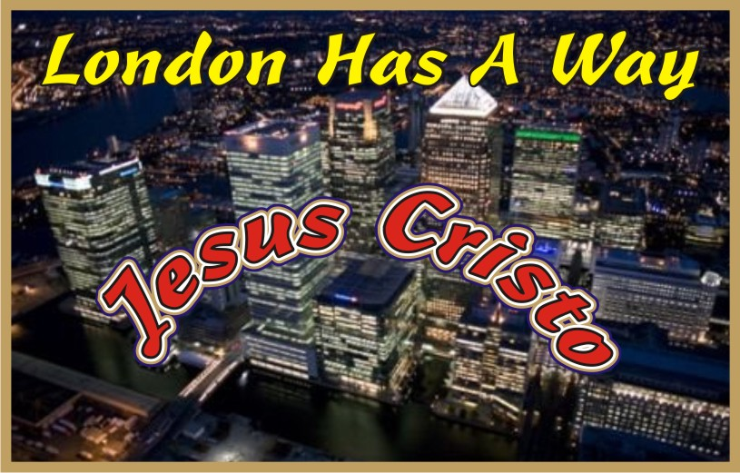 London Has A Way Jesus Christ