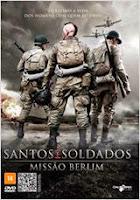 Assistir Santos e Soldados – Missão Berlim 720p HD Blu-Ray Dublado