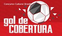 Gol de Cobertura Brasilit: Concurso Cultural