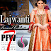 Lajwanti - Pakistan Fashion Week London 2015
