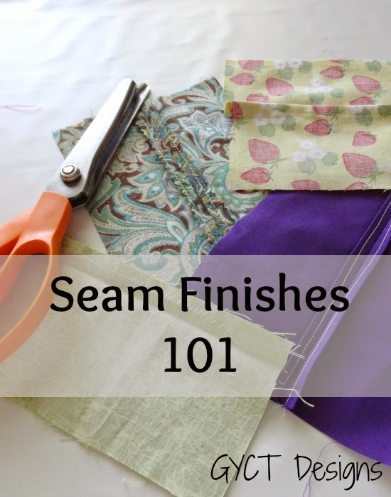Seam Finishes 101 by GYCT Designs