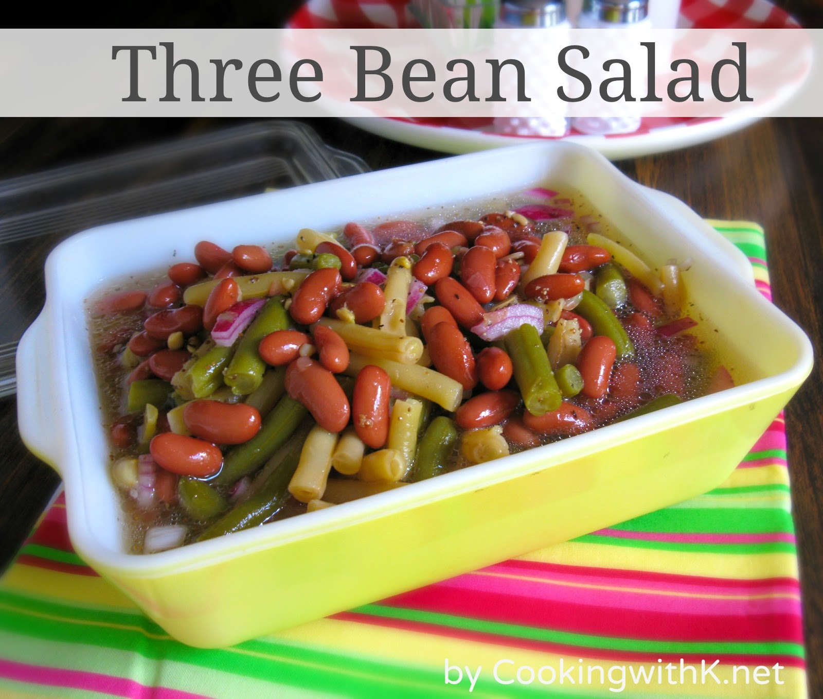 Cooking with K: A Throwback Salad! Three Bean Salad