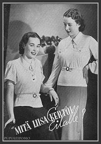 Mitä Liisa kertoi Eilalle? Vaatemainos vuodelta 1944