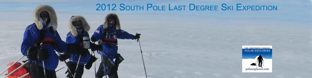PolarExplorers 2012 South Pole Ski Expledition