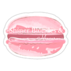 Shiner Blondes & Macarons