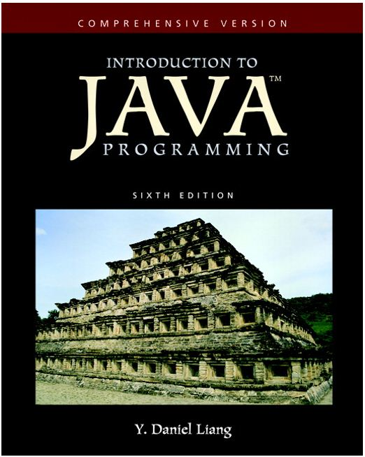 Y Daniel Liang. книга Introduction to Java Programming-Comprehensive Versio