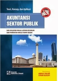 Teori, Konsep dan Aplikasi Akuntansi Sektor Publik Oleh Abdul Halim
