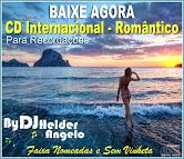 CD Internacional - Romântico - Para Recordações Faixas nomeadas e Sem Vinheta By DJ Helder Angelo