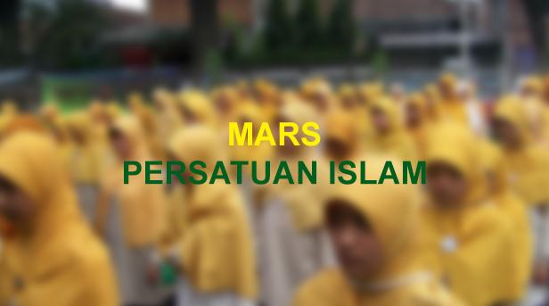 Lirik Lagu Mars Persatuan Islam (PERSIS)