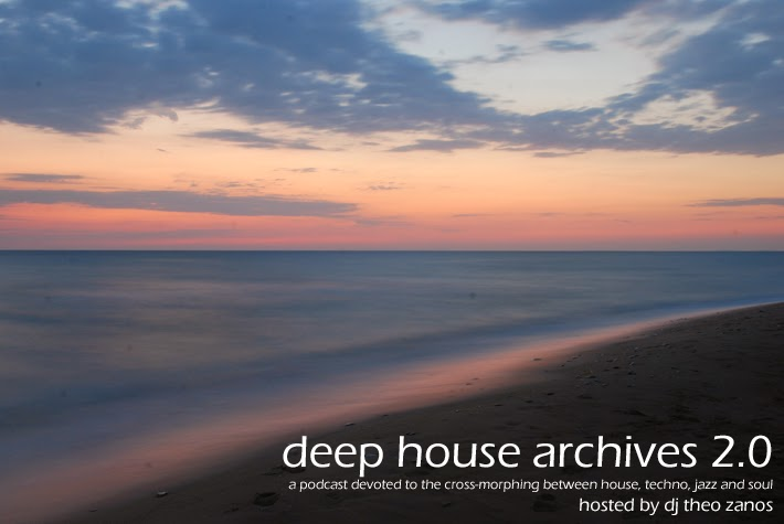 Deep House Archives Podcast - Deep House Blog