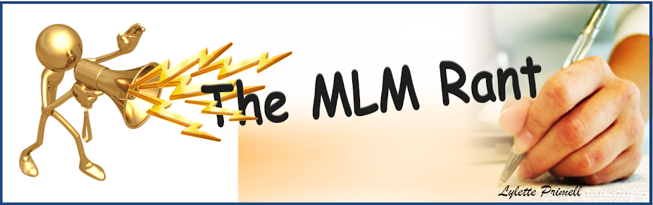 The MLM Rant