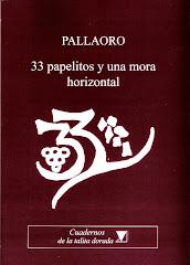 33 PAPELITOS Y UNA MORA HORIZONTAL, 2012