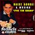 Francis De Castro - Música Nova - Foi Um Erro - Lançamento