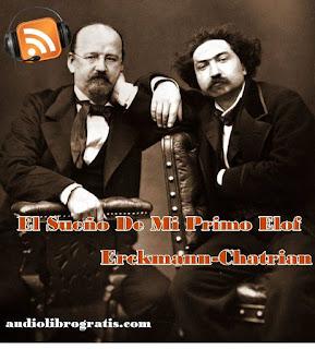 audiolibro El Sueño de mii Primo Elof - Erckmann-Chatrian